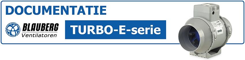 Documentatie en gebruikershandleiding TURBO-E Blauberg buisventilator