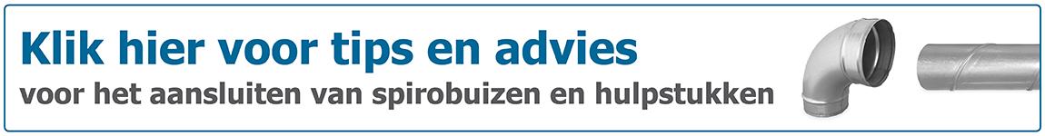 Tips en advies voor aansluiten van spirobuizen en hulpstukken