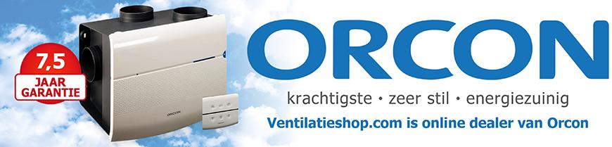 Orcon Woonhuisventilatoren - Ventilatieshop