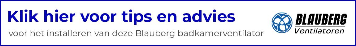 Tips en advies voor aansluiten van Blauberg badkamerventilator